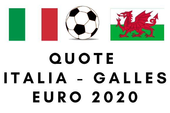 Quote Italia Galles europei 2020