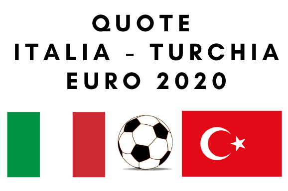 Quote Italia Turchia Europei 2020: le offerte dei bookmaker