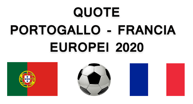 quote portogallo francia europei 2020